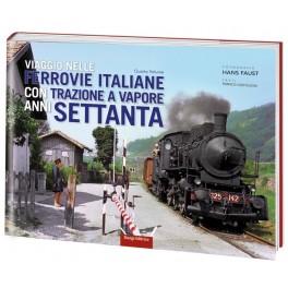 Viaggio nelle FERROVIE ITALIANE con trazione a vapore anni SETTANTA