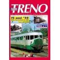TuttoTRENO TEMA N. 7 - Ferrovie Italiane 1950-1960 1a parte vapore e Diesel