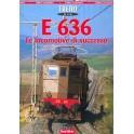 E 636 Le locomotive di successo