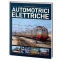 Automotrici Elettriche, dalle Origini al 1983