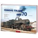 1 - Viaggio nelle Ferrovie Italiane secondarie FS e concesse anni '70