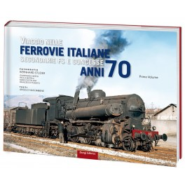 Viaggio nelle Ferrovie Italiane secondarie e concesse anni '70