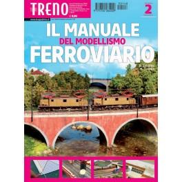 Il Manuale Del Modellismo FERROVIARIO (2 Fascicolo Ottobre)