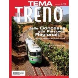 TuttoTRENO TEMA N. 24 - Dalle concesse alle ferrovie regionali