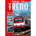 TuttoTRENO TEMA N. 18 - Ferrovie italiane anni '90