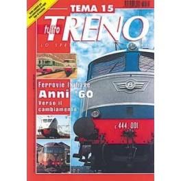 TuttoTRENO TEMA N. 15 - Ferrovie italiane anni '60
