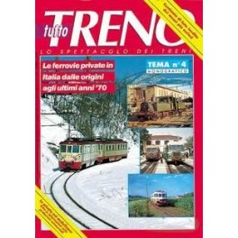 TuttoTRENO TEMA N. 4 - Ferrovie private 1970-1980