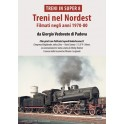 Treni nel Nordest - Filmati negli anni 1970-1980