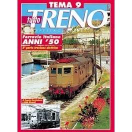TuttoTRENO TEMA N. 9 - Ferrovie Italiane 1950-1960 2a parte trazione elettrica