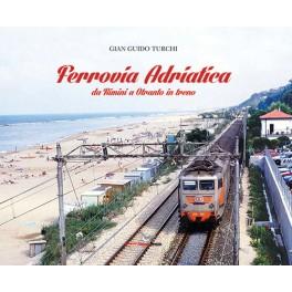 Ferrovia Adriatica da Rimini a Otranto