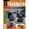 TTM Extra MANUALE 4°Ferro Fuoco & Ferrovia. dedicato al materiale rotabile. Fascicolo (ed ultimo fascicolo)
