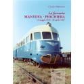 La ferrovia Mantova – Peschiera (13 maggio 1934 – 30 aprile 1967)