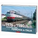 dal 1976 al 1980 Atmosfere della FERROVIA in ITALIA 2° Volume
