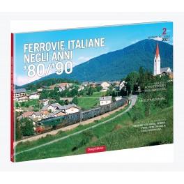Ferrovie Italiane degli anni '80/'90 2° Fascicolo 2021