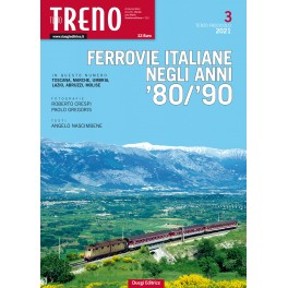 Ferrovie Italiane degli anni '80/'90 - 3° Fascicolo 2021
