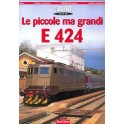 E 424 Le piccole ma grandi Locomotive