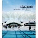 Stazioni - Architetture 1990 2010