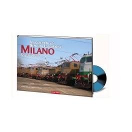 Atmosfere di un Deposito Locomotive MILANO SMISTAMENTO Libro + DVD