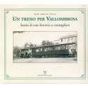 Un treno per Vallombrosa