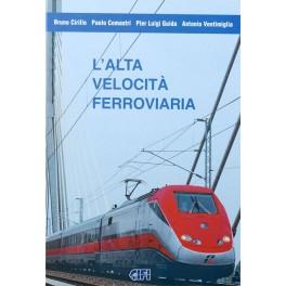 L'Alta Velocità Ferroviaria