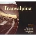 Transalpina 100 anni