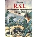 R.S.I. Forze armate della Repubblica Sociale - La guerra in Italia 1945