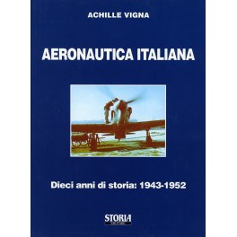 Aeronautica Italiana - Dieci anni di storia: 1943-1952